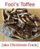 Fool's Toffee (aka Christmas Crack)